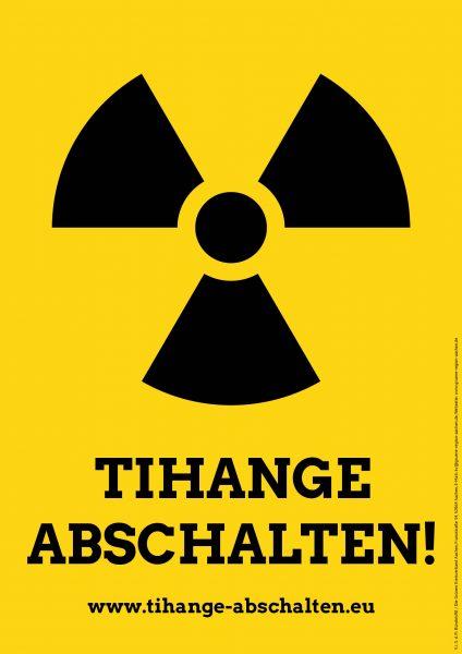 Plakat 'Tihange abschalten!' A3 DE_neu