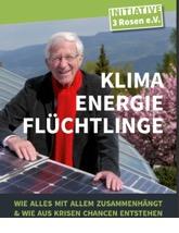 Klima, Energie, Flüchtlinge. Samstag 10.03., 20 Uhr